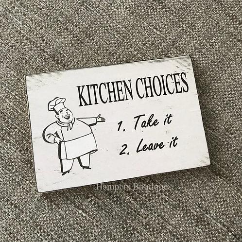 Kitchen choices plaque