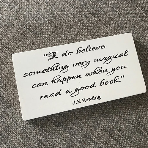 I do believe something very magical can happen plaque