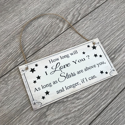 How long will I love you plaque