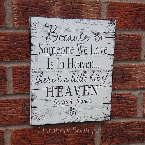 Because someone we love is in heaven plaque