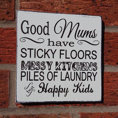 Good mums wooden plaque