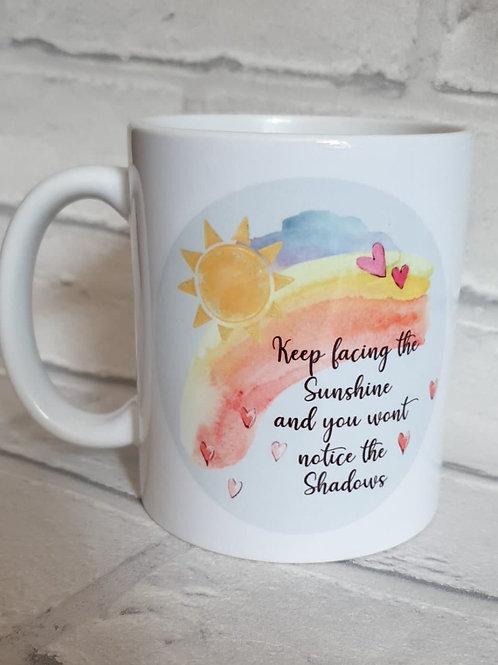 Keep facing the sunshine mug