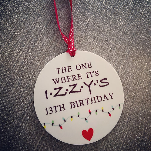 The one where it's personalised birthday acrylic