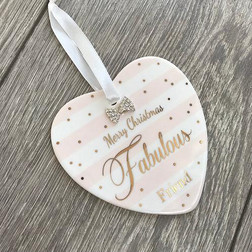Merry Christmas fabulous friend ceramic heart