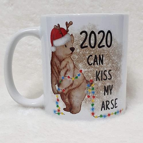 2020 can kiss my arse mug