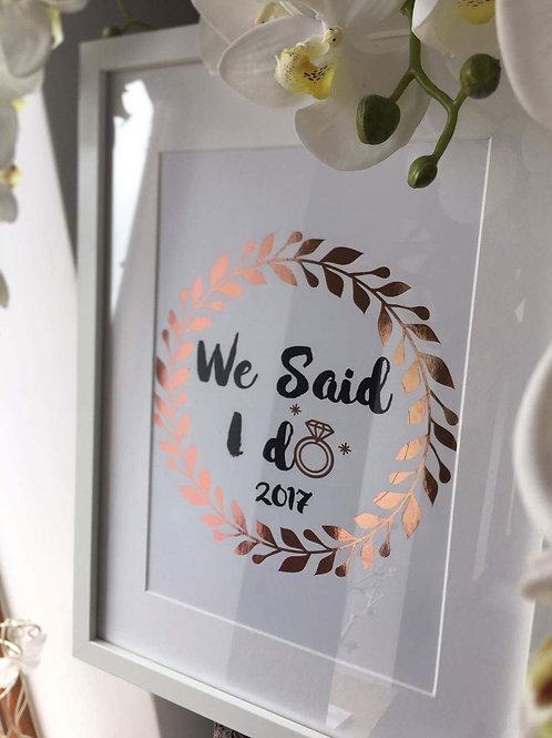 we said I do print