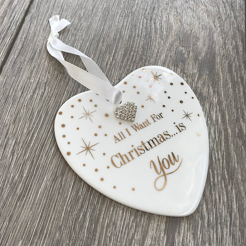 All I want for Christmas ceramic heart
