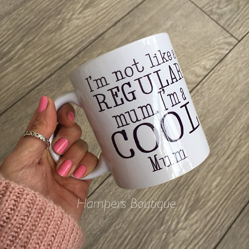 I'm not a regular mum mug