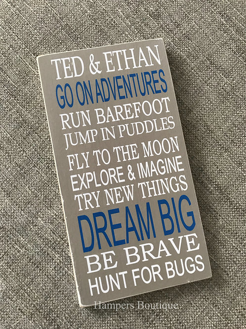 Grey/blue go on adventures plaque