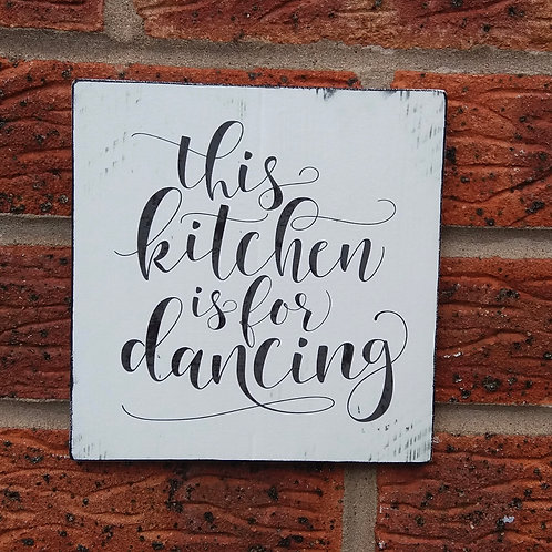 This kitchen is for dancing plaque