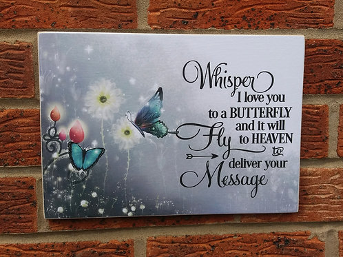 Whisper I love you to a butterfly plaque