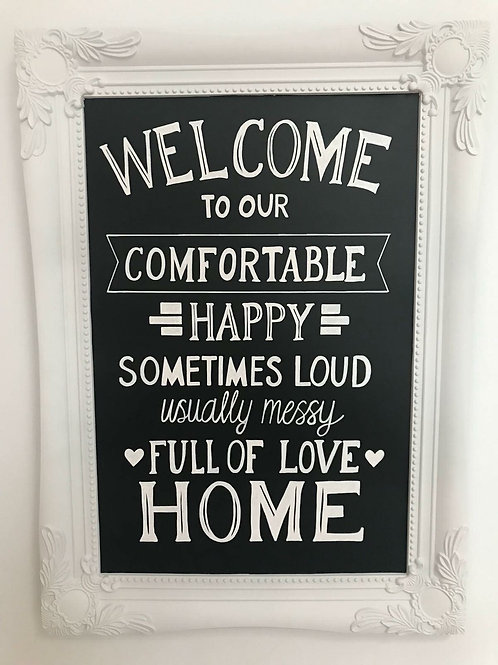 Welcome to our comfortable happy chalkboard