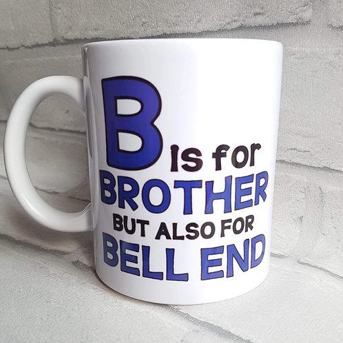 B is for brother mug