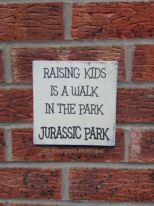Raising kids plaque