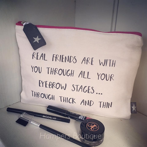 Through the thick and thin make up bag