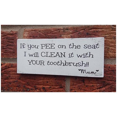 If you pee on the seat plaque
