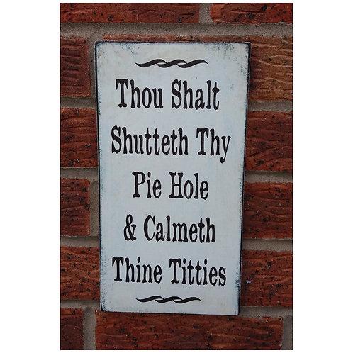 Thou shalt Plaque