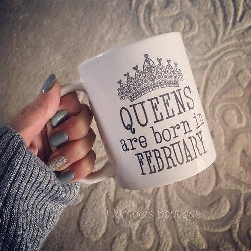Queens are born in mug