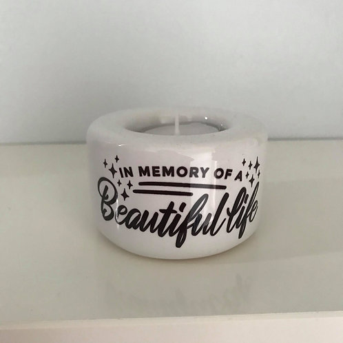 In memory of a beautiful life tea light holder