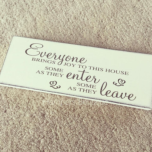 Everyone brings joy plaque