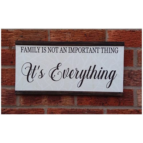 Family is not an important thing plaque