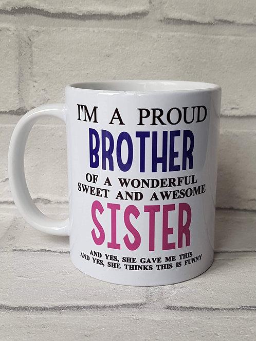 I'm a proud brother mug