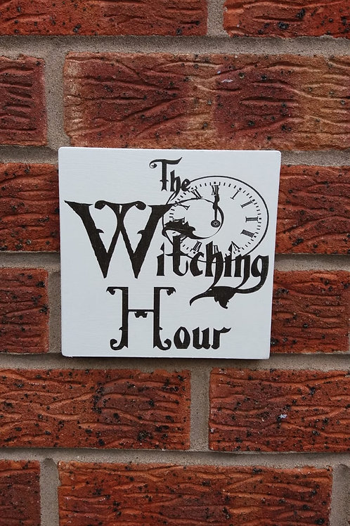 The witching hour plaque