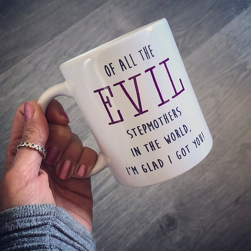 Of all the evil stepmothers mug