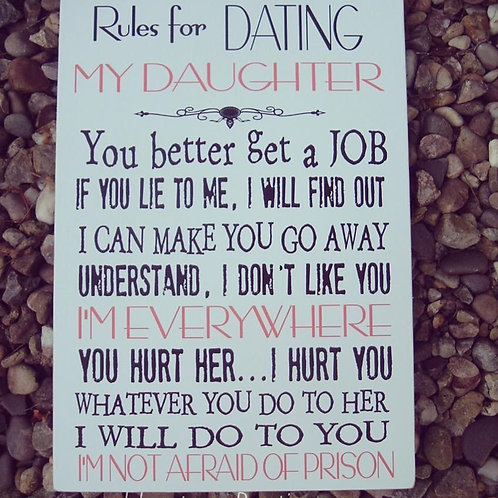 Rules for dating my daughter plaque