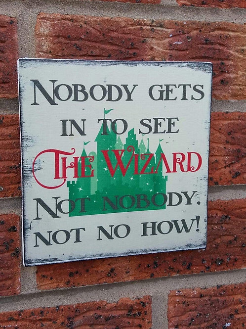 Nobody gets to see the wizard plaque