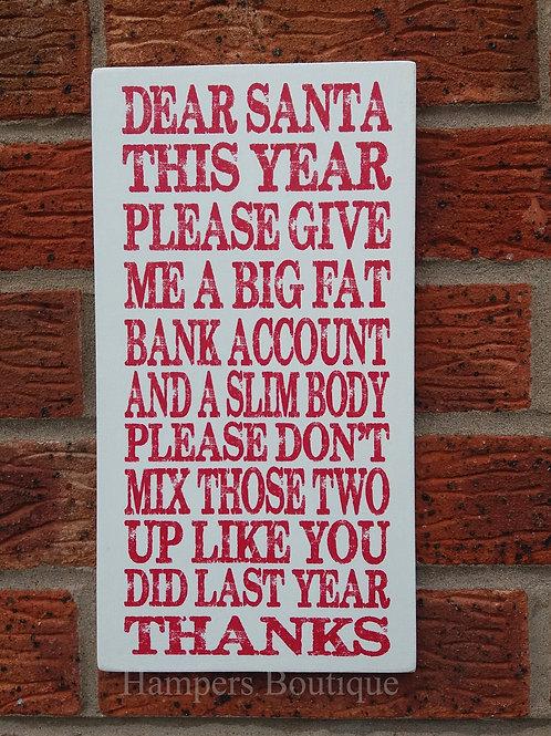 Dear Santa please give me plaque