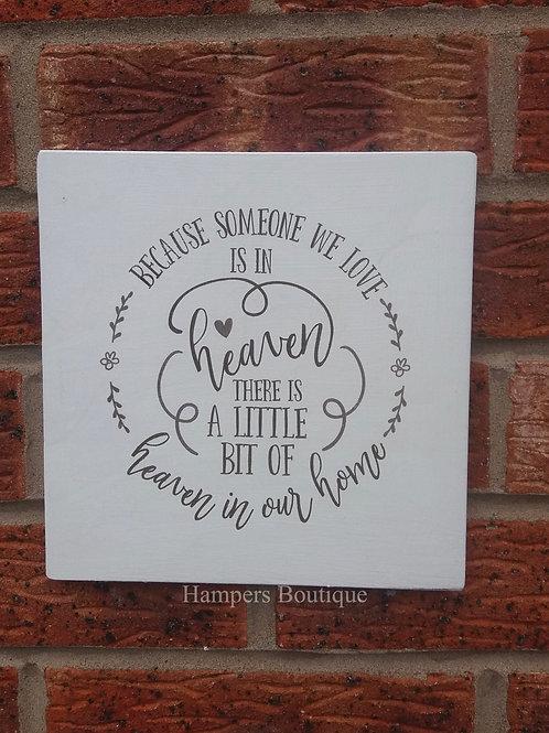 A little bit of heaven plaque