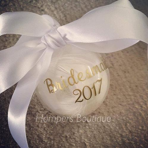 Bridesmaid 2017 bauble