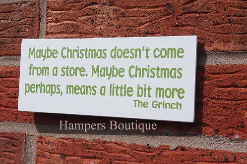 Maybe Christmas doesn't come from a store plaque