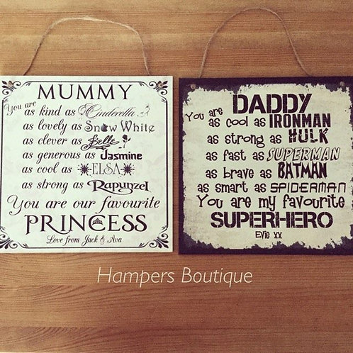 You are as Princess/superhero plaque