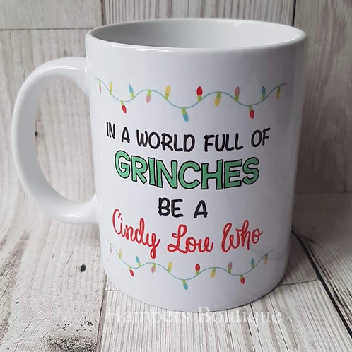 In a world full of grinches mug