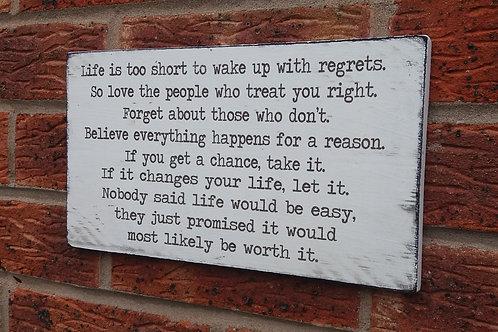 Life is too short plaque