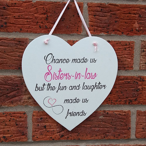 Chance made us sisters-in-laws hanging heart