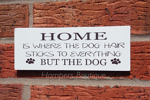 Home is where the Dog hair plaque