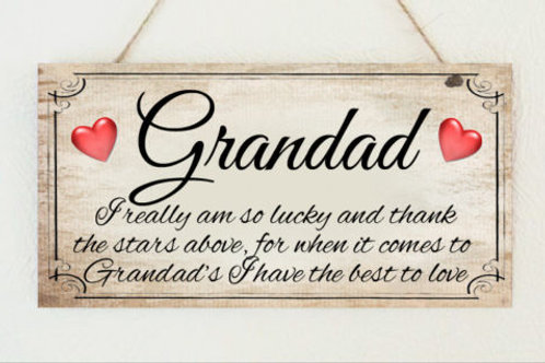 Grandad I really am so lucky plaque
