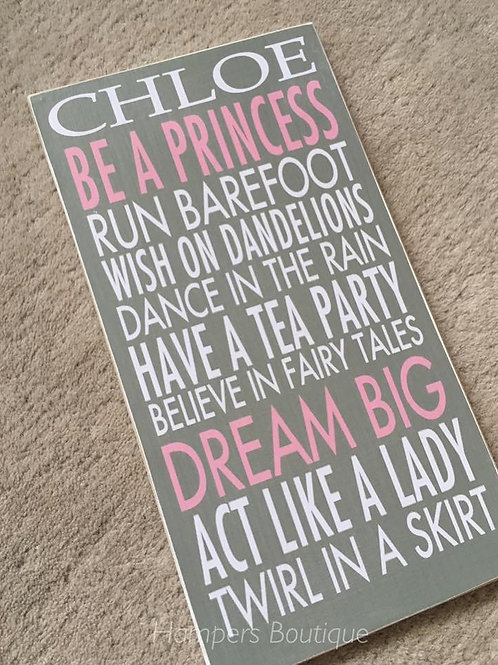 Be a princess plaque