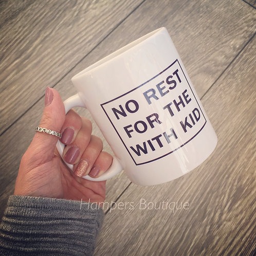 No rest for the with kid mug