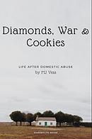Diamonds, War & Cookies