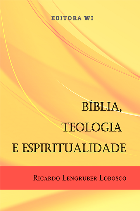 Bíblia, Teologia e Espiritualidade