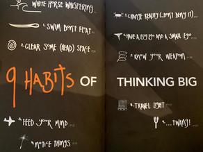Thinking BIG in 9 habits