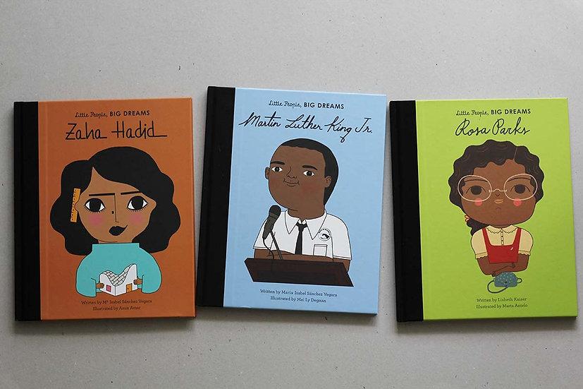 Dream Big Zaha Hadid / Rosa Parks / Martin Luther King Jr