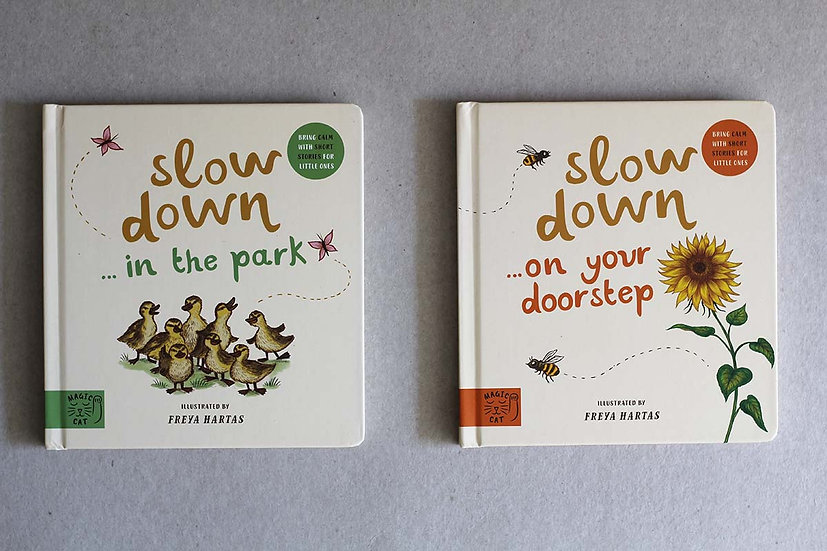 Slow Down ... in the park / on your doorstep