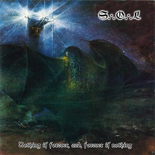 Spear of Longinus - Nothing Is Forever, and, Forever Is Nothing  (LP)