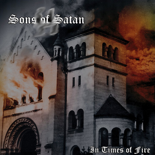 Sons Of Satan – In Times Of Fire  (LP)