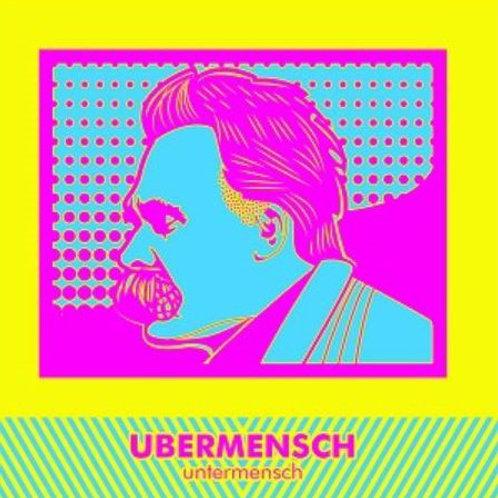 """Ubermensch – Untermensch  (7"""")"""